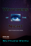 Watchers of the Night - Matthew Keith