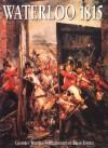 Waterloo, 1815 (Histories) - Geoffrey Wooten, Bryan Fosten