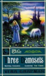 The Three Damosels - Vera Chapman