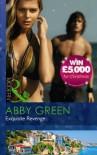 Exquisite Revenge - Abby Green
