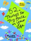 52 Series: Things to Try Once in Your Life - Lynn Gordon