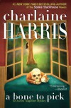 A Bone to Pick - Charlaine Harris