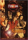 The Kindling (The Fire-Us Trilogy, Book 1) - Jennifer Armstrong