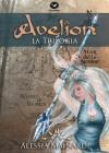 Avelion. La Trilogia - Alessia Mainardi