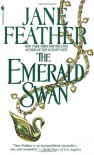 The Emerald Swan - Jane Feather