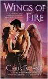 Wings of Fire - Caris Roane