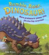 Rumble, Roar, Dinosaur!: More prehistoric poems with lift-the-flap surprises - Tony Mitton