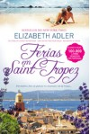 Férias em Saint-Tropez - Elizabeth Adler