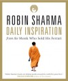 Daily Inspiration from The Monk Who Sold His Ferrari - Robin S. Sharma