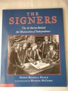 The signers: The fifty-six stories behind the Declaration of Independence - Dennis B Fradin