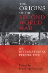 The Origins of the Second World War: An International Perspective -