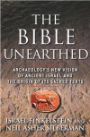 The Bible Unearthed: Archaeology's New Vision of Ancient Israel and the Origin of Sacred Texts - Israel Finkelstein, Neil Asher Silberman