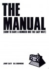 The Manual, The: How to Have a Number One Hit the Easy Way - Bill Drummond;etc.;Jimmy Cauty