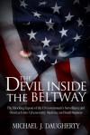 The Devil Inside the Beltway - Michael J. Daugherty