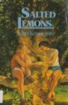 Salted Lemons - Doris Buchanan Smith