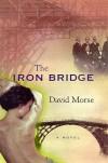 The Iron Bridge - David Morse