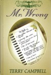 Mr. Wrong - Terry Campbell