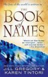 The Book of Names: A Novel - Jill Gregory, Karen Tintori