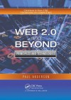 Web 2.0 and Beyond: Principles and Technologies - Paul   Anderson