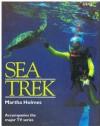 Sea Trek - Martha Holmes