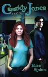 Cassidy Jones and the Secret Formula - Elise Stokes