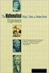 The Mathematical Experience - Philip J. Davis,  Phillip J. Davis