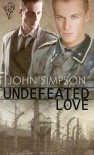 Undefeated Love - John Simpson