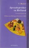 Sprookspreker in Holland: leven en werk van Willem van Hildegaersberch (circa 1400) - Theo Meder