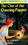 The Clue of the Dancing Puppet (Nancy Drew Mystery Stories, No 39) - Carolyn Keene