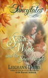 Snow White and the Seven Rogues (Fancytales Regency Romance Series) - Leighann Dobbs