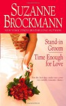Stand-in Groom/Time Enough for Love - Suzanne Brockmann