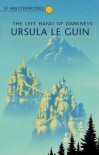 The Left Hand Of Darkness (Sf Masterworks) - Ursula K. Le Guin