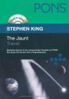 The Jaunt. Travel - Rolf Jurkeit, Allen Hoaglund, Stephen King