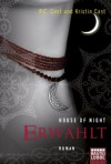 House of Night - Erwählt: Roman - P.C. Cast