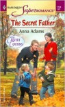 The Secret Father the Calvert Cousins - Anna Adams