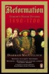 Reformation: Europe's House Divided 1490-1700 - Diarmaid MacCulloch