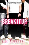 Break It Up - E.M. Tippetts