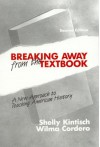 Breaking Away from the Textbook: A New Approach to Teaching American History - Shelly Kintisch
