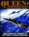 Queen of the Midnight Skies: The Story of America's Air Force Night Fighters - Garry R. Pape