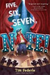 Five, Six, Seven, Nate! by Federle, Tim (2014) Hardcover - Tim Federle