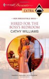 Hired for the Boss's Bedroom - Cathy Williams