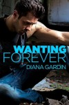 Wanting Forever - Diana Gardin