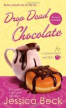 Drop Dead Chocolate - Jessica Beck
