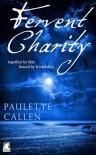 Fervent Charity - Paulette Callen