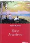 Życie Arseniewa - Iwan Bunin