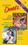 Bringing Up Baby New Year / Frisky Business (Harlequin Duets, #16) - Vicki Lewis Thompson, Tracy South