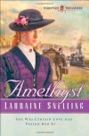 Amethyst - Lauraine Snelling
