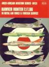 Hawker Hunter F.1/T.66: In Royal Air Force & Foreign Service - Francis K. Mason, Richard Ward