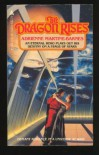 Dragon Rises - Adrienne Martine-Barnes