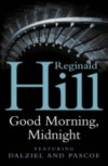 Good Morning, Midnight - Reginald Hill